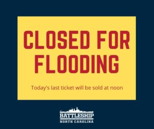 Closed for flooding. Today's last ticket will be sold at noon.