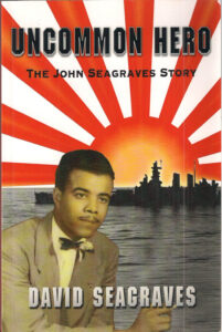 Uncommon Hero: The John Seagraves Story by David Seagraves